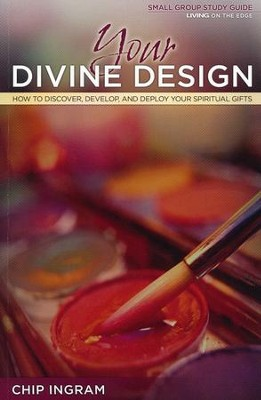 Your Divine Design Study Guide  -     By: Chip Ingram