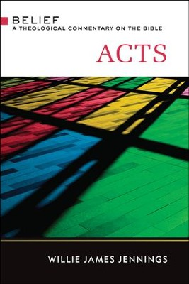 Acts: A Theological Commentary on the Bible - eBook  -     By: Willie James Jennings
