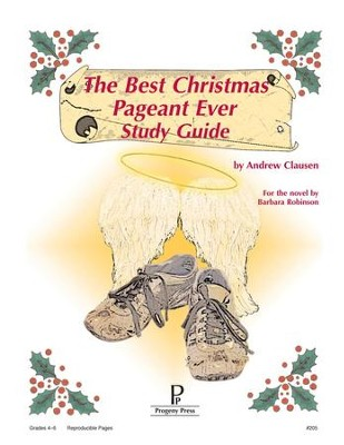 The Best Christmas Pageant Ever Progeny Press Study Guide: Andrew ...
