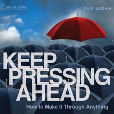 Keep Pressing Ahead CD Series   -     By: Chip Ingram