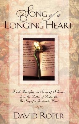 Song of a Longing Heart    -     By: David Roper