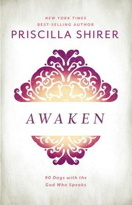 Awaken 90 days with the god who speaks ebook priscilla shirer awaken 90 days with the god who speaks ebook by priscilla shirer fandeluxe Choice Image