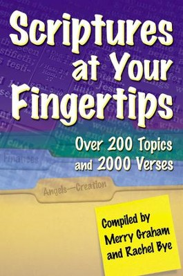 Scriptures at Your Fingertips: With Over 200 Topics and 2000 Verses - eBook  -     Edited By: Merry Graham, Rachel Bye     By: Merry Graham & Rachel Bye, comps.