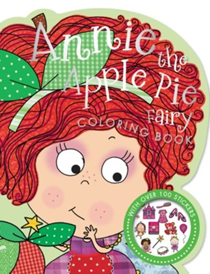 Annie the Apple Pie Fairy Coloring Book  -