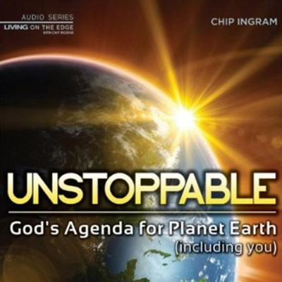 Unstoppable CD series  -     By: Chip Ingram