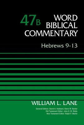 Hebrews 9-13, Volume 47B - eBook  -     By: William L. Lane