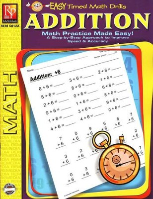 Easy Timed Math Drills: Addition   -