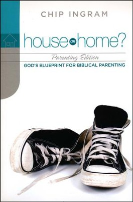House or Home Parenting Study Guide  -     By: Chip Ingram