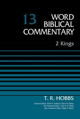 2 Kings, Volume 13 - eBook  -     Edited By: David Allen Hubbard, Glenn W. Barker, John D.W. Watts, Ralph P. Martin     By: T.R. Hobbs
