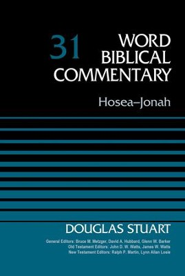 Hosea-Jonah, Volume 31 - eBook  -     By: Douglas Stuart