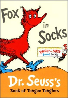 Fox in Socks: Dr. Seuss's Book of Tongue Tanglers  -     By: Dr. Seuss