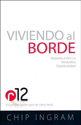 Living on the Edge r12 Spanish Book Version  -     By: Chip Ingram