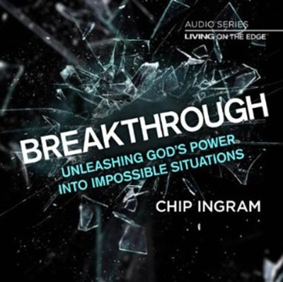 Breakthrough CD Series  -     By: Chip Ingram