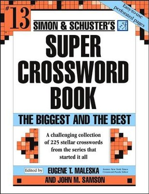 Simon & Schuster Super Crossword Puzzle Book #13  -     By: John M. Samson