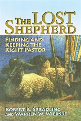 The Lost Shepherd  -     By: Robert Spradling, Warren W. Wiersbe