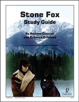 The Stone Fox Progeny Press Study Guide   -     By: Rebecca Gilleland