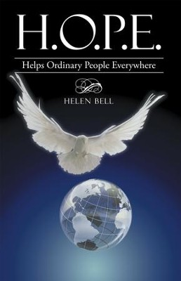 H.O.P.E.: Helps Ordinary People Everywhere - eBook  -     By: Helen Bell
