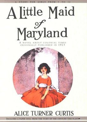 Little Maid of Maryland   -     By: Alice Turner Curtis