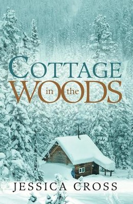 Cottage in the Woods - eBook  -     By: Jessica Cross