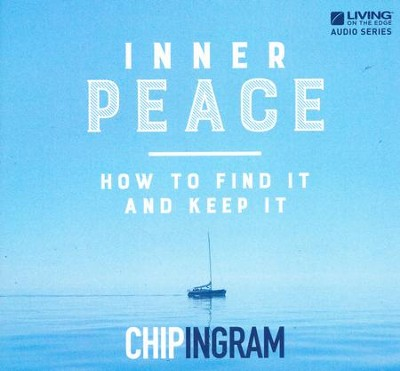 Inner Peace CD Series   -     By: Chip Ingram