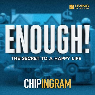 Enough CD Series   -     By: Chip Ingram