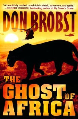 The Ghost of Africa  -     By: Don Brobst