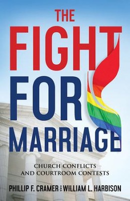The Fight for Marriage: Church Conflicts and Courtroom Contests - eBook  -     By: Phillip F. Cramer, William L. Harbison