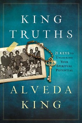 King Truths: 21 Keys to Unlock Your Spiritual Potential - eBook  -     By: Alveda King