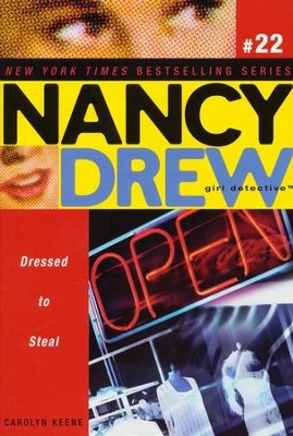 Dressed to Steal # 22 Nancy Drew (All New) Girl Detective  -     By: Carolyn Keene