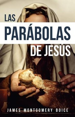 Las parabolas de Jesus - eBook  -     By: James Montgomery Boice
