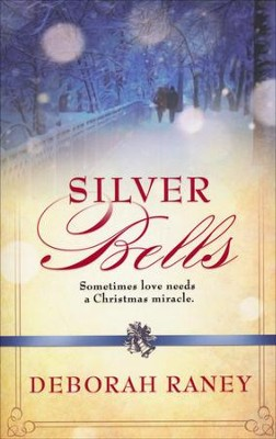 Silver Bells, Songs of the Season Series #2   -     By: Deborah Raney