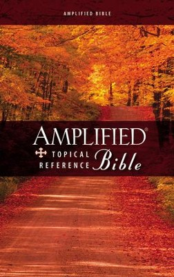 Amplified Topical Reference Bible   -