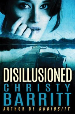 Disillusioned  -     By: Christy Barritt