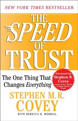 The SPEED of Trust: The One Thing that Changes Everything - eBook  -     By: Stephen M.R. Covey
