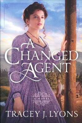 A Changed Agent  -     By: Tracey J. Lyons