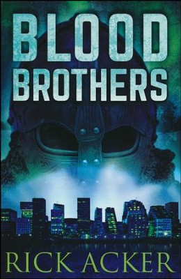 Blood Brothers #2   -     By: Rick Acker