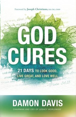God Cures: 21 Days to Look Good, Live Great, and Love Well - ebook  -     By: Damon Davis