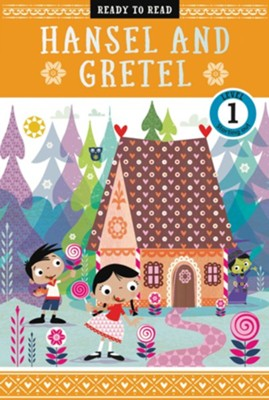 Hansel and Gretel  -     By: Sarah Creese