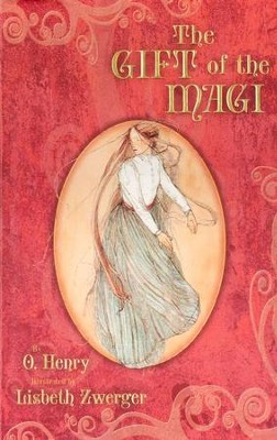 The Gift of the Magi  -     By: O. Henry