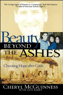 Beauty Beyond the Ashes: Choosing Hope After Crisis - eBook  -     By: Cheryl McGuinness