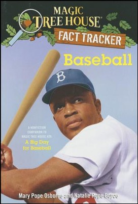 Baseball: A Nonfiction Companion to Magic Tree House A Big Day for Baseball  -     By: Mary Pope Osborne
