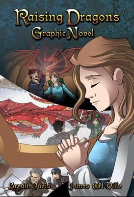 Raising Dragons Graphic Novel - eBook  -     By: Bryan Davis