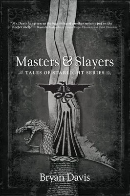 Masters & Slayers - eBook  -     By: Bryan Davis