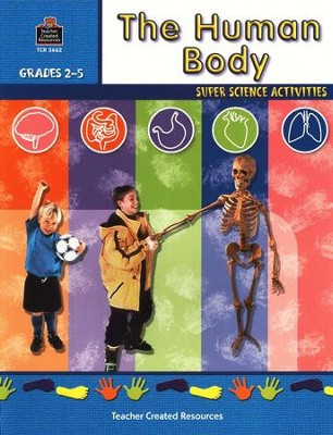 The Human Body, Grades 2-5   -     By: Homeschool