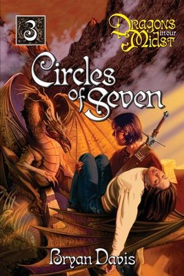Circles of Seven - eBook  -     By: Bryan Davis