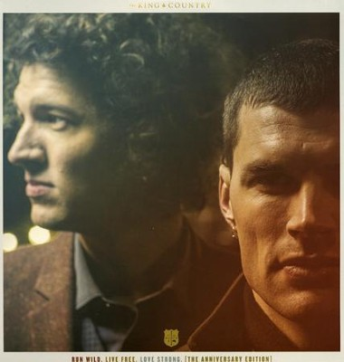 Run Wild. Live Free. Love Strong--Anniversary Edition (double album)  -     By: for KING & COUNTRY