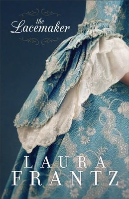 The Lacemaker - eBook  -     By: Laura Frantz