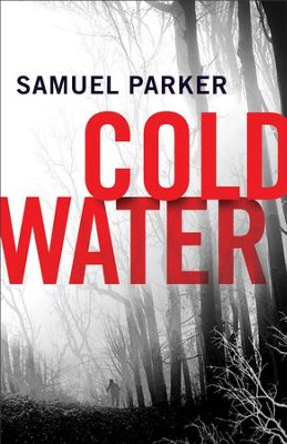 Coldwater - eBook  -     By: Samuel Parker