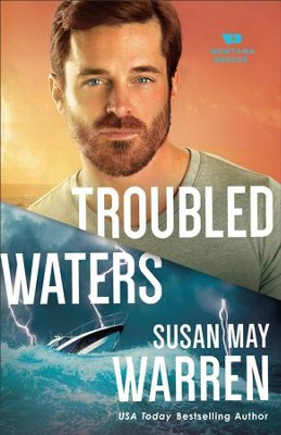 Troubled Waters (Montana Rescue Book #4) - eBook  -     By: Susan May Warren