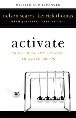 Activate: An Entirely New Approach to Small Groups - eBook  -     By: Nelson Searcy, Kerrick Thomas, Jennifer Dykes Henson